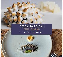 Fine Dining Week - mistrzowskie dania w polskim wykonaniu