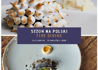 Fine Dining Week - mistrzowskie dania w polskim wykonaniu. Tym razem w 8 miastach!